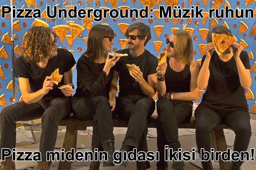 Pizza undeground müzik grubu | Belgin Elçioğlu yazdı